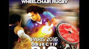 Tournoi qualificatif Paralympique Rugby fauteuil IWRF (18-21 avril), dernière chance pour les Bleus !