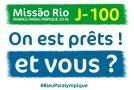J-100 avant les Jeux Paralympiques #Missão Rio